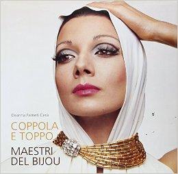 Coppola e Toppo: maestri del bijou